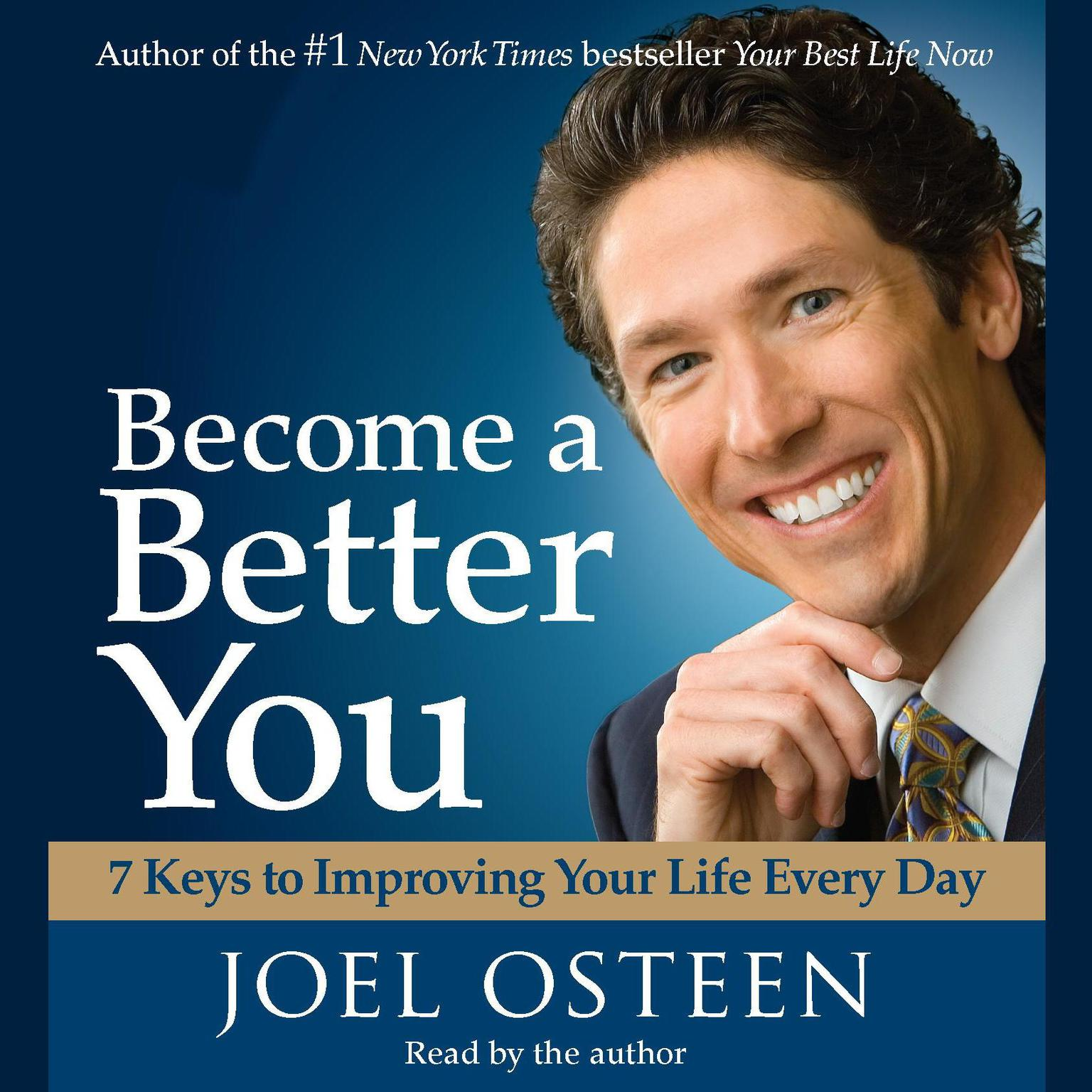 Printable Become a Better You: 7 Keys to Improving Your Life Every Day Audiobook Cover Art