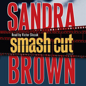 Smash Cut: A Novel, by Sandra Brown