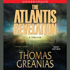 The Atlantis Revelation Audiobook, by Thomas Greanias