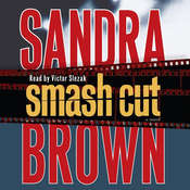 Smash Cut: A Novel Audiobook, by Sandra Brown