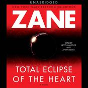 Total Eclipse of the Heart Audiobook, by Zane