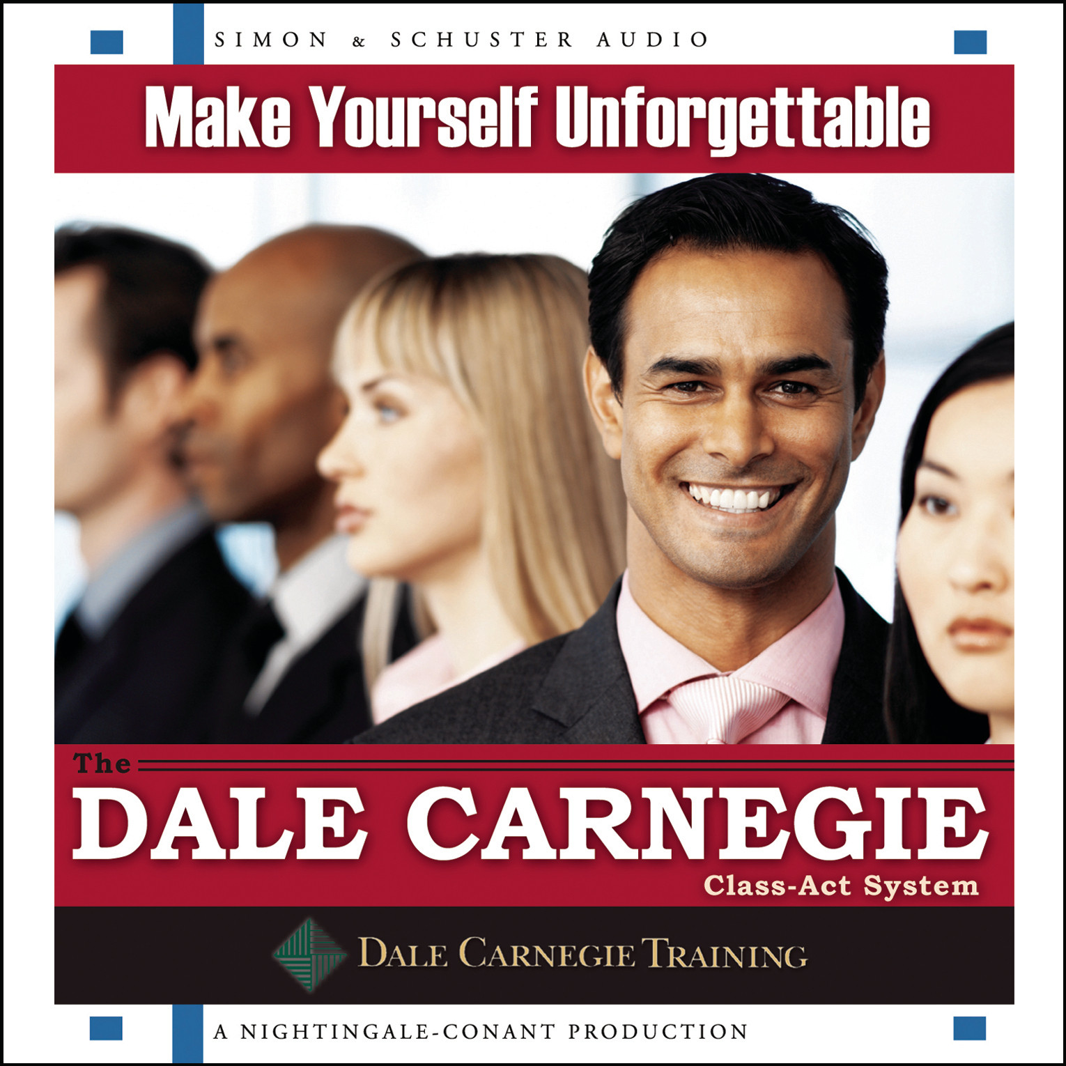 Printable Make Yourself Unforgettable: The Dale Carnegie Class-Act System Audiobook Cover Art