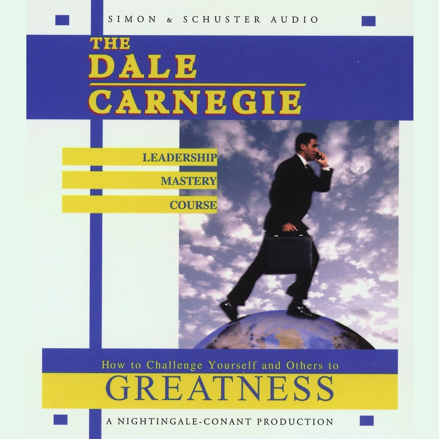 Printable The Dale Carnegie Leadership Mastery Course: How to Challenge Yourself and Others to Greatness Audiobook Cover Art