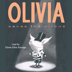 Olivia Saves the Circus Audiobook, by Ian Falconer