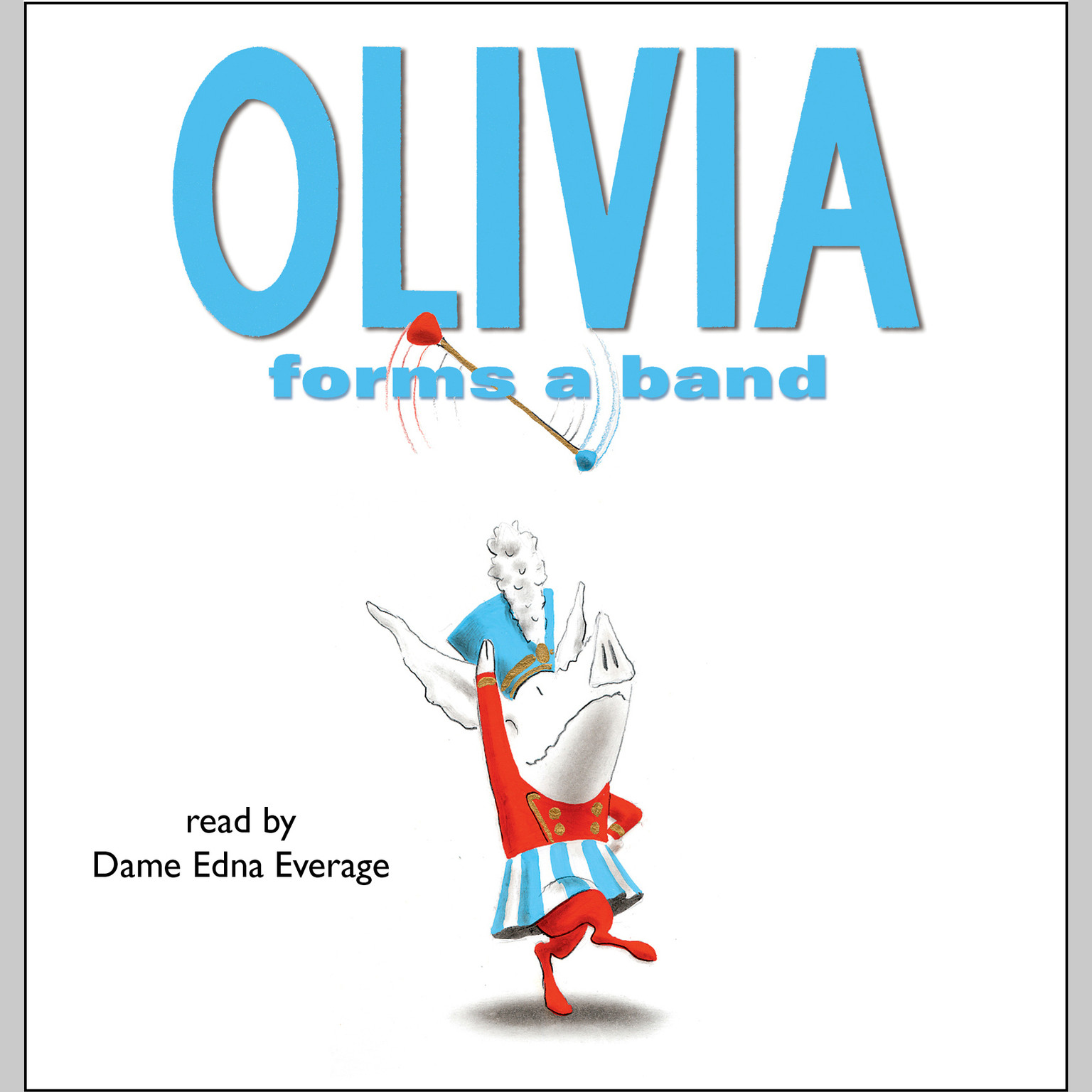 Printable Olivia Forms a Band Audiobook Cover Art