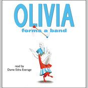 Olivia Forms a Band, by Ian Falconer