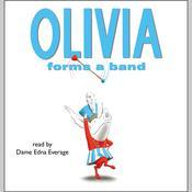 Olivia Forms a Band, by Ian Falconer