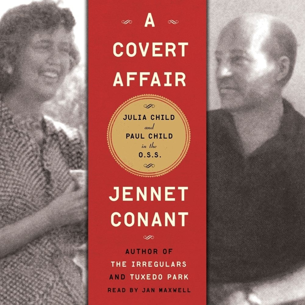 Printable A Covert Affair: Julia Child and Paul Child in the OSS Audiobook Cover Art