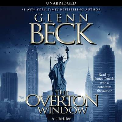 The Overton Window Audiobook, by Glenn Beck