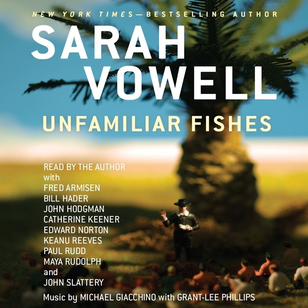 Printable Unfamiliar Fishes Audiobook Cover Art