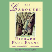 The Carousel: A Novel Audiobook, by Richard Paul Evans
