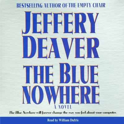 Blue Nowhere Audiobook, by Jeffery Deaver