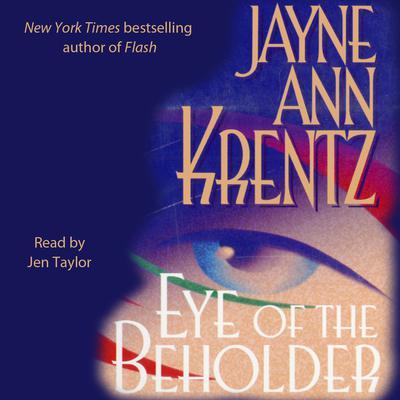 Eye of the Beholder Audiobook, by Jayne Ann Krentz