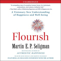 Flourish: A Visionary New Understanding of Happiness and Well-being Audiobook, by Martin  E. P. Seligman