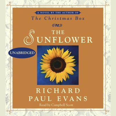 The Sunflower: A Novel Audiobook, by Richard Paul Evans