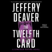 The Twelfth Card: A Lincoln Rhyme Novel, by Jeffery Deaver