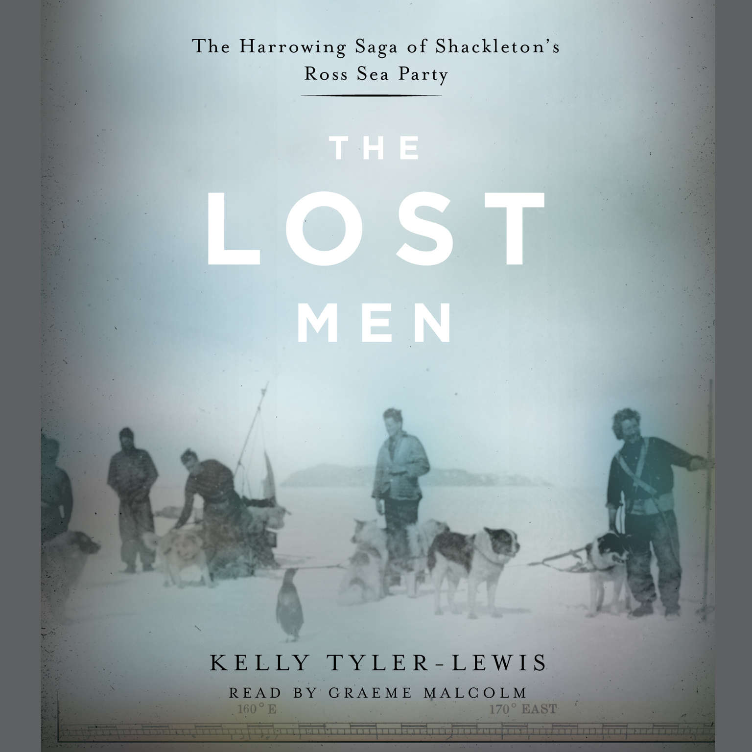Printable The Lost Men: The Harrowing Saga of Shackleton's Ross Sea Party Audiobook Cover Art