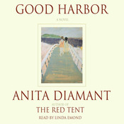 Good Harbor: A Novel Audiobook, by Anita Diamant