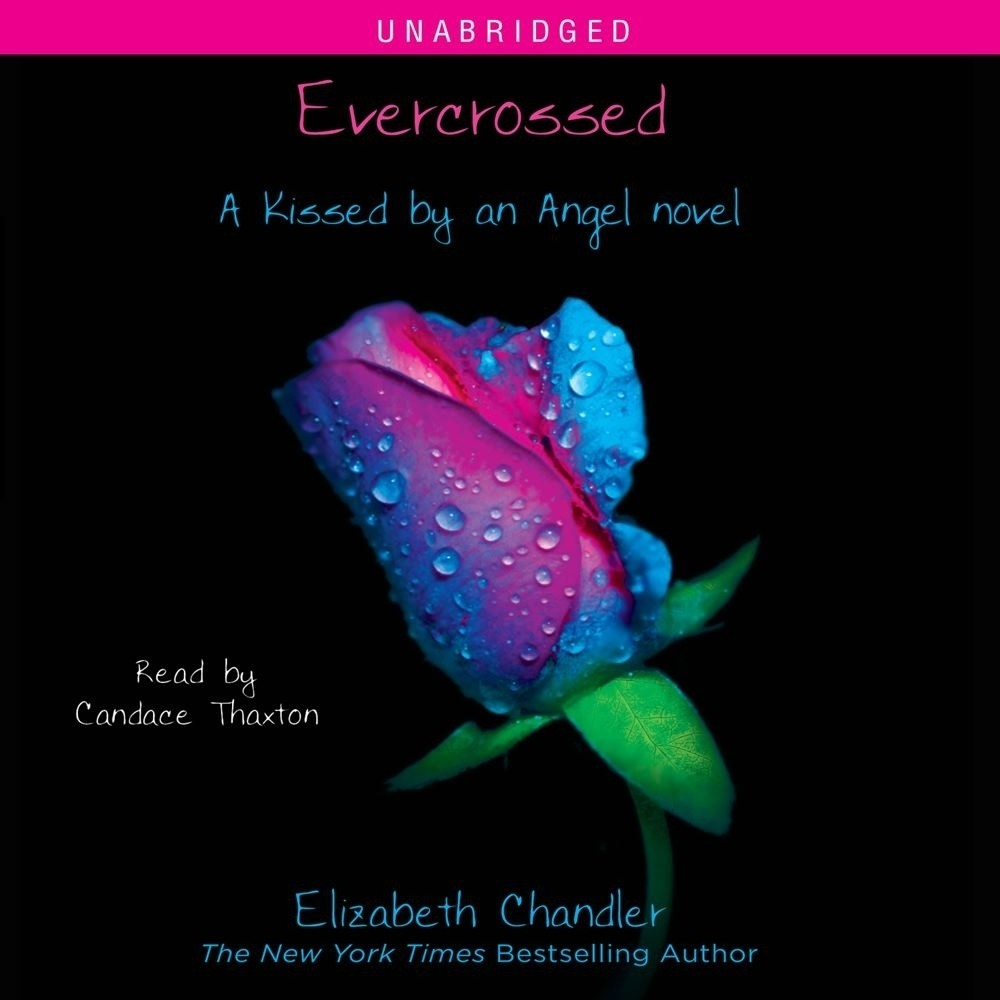 Printable Evercrossed: A Kissed by an Angel Novel Audiobook Cover Art