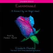 Evercrossed: A Kissed by an Angel Novel Audiobook, by Elizabeth Chandler