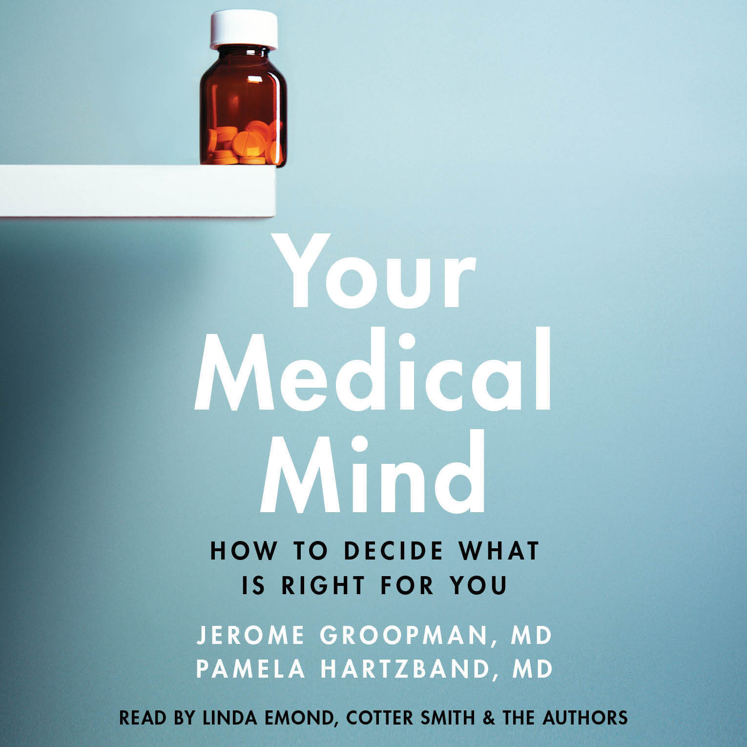 Printable Your Medical Mind: How to Decide What Is Right for You Audiobook Cover Art