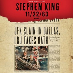 11/22/63: A Novel Audiobook, by