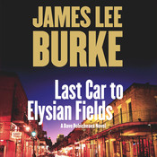 Last Car to Elysian Fields, by James Lee Burk