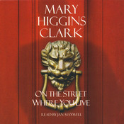 On The Street Where You Live, by Mary Higgins Clark