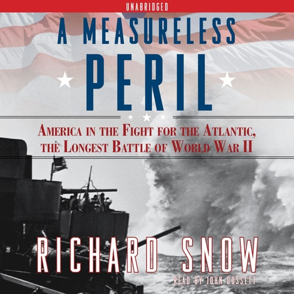 Printable A Measureless Peril: America in the Fight for the Atlantic, the Longest Battle of World War II Audiobook Cover Art