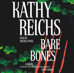 Bare Bones: A Novel Audiobook, by Kathy Reichs