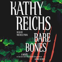 Bare Bones: A Novel Audiobook, by Kathy Reichs