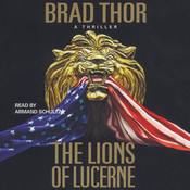 The Lions of Lucerne, by Brad Thor