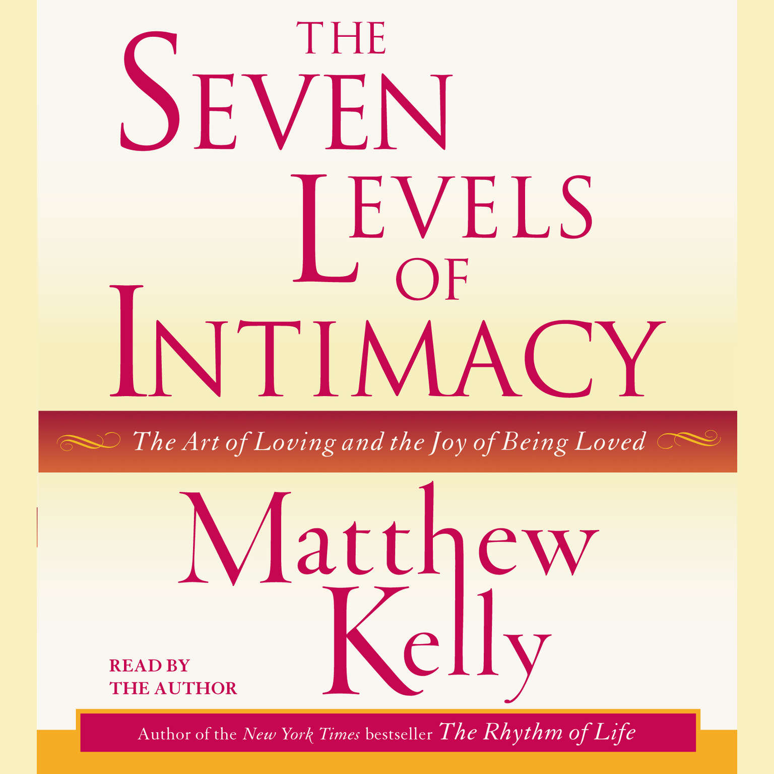 Printable The Seven Levels of Intimacy: The Art of Loving and the Joy of Being Loved Audiobook Cover Art