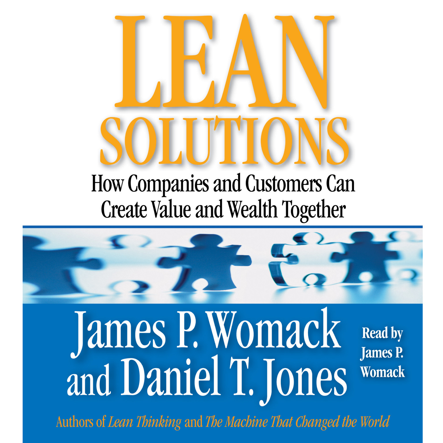 Printable Lean Solutions: How Companies and Customers Can Create Value and Wealth Together Audiobook Cover Art