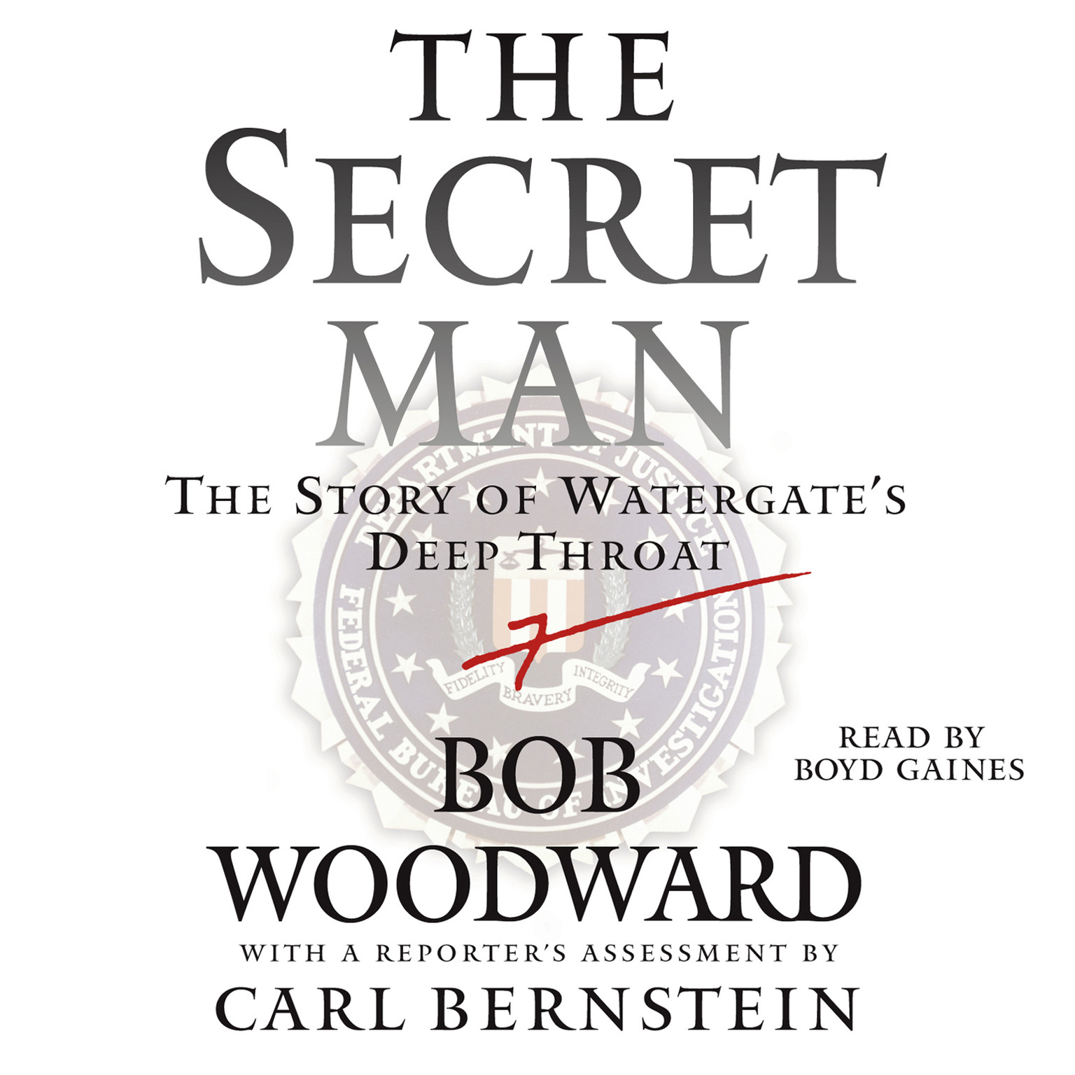 Printable The Secret Man: The Story of Watergate's Deep Throat Audiobook Cover Art