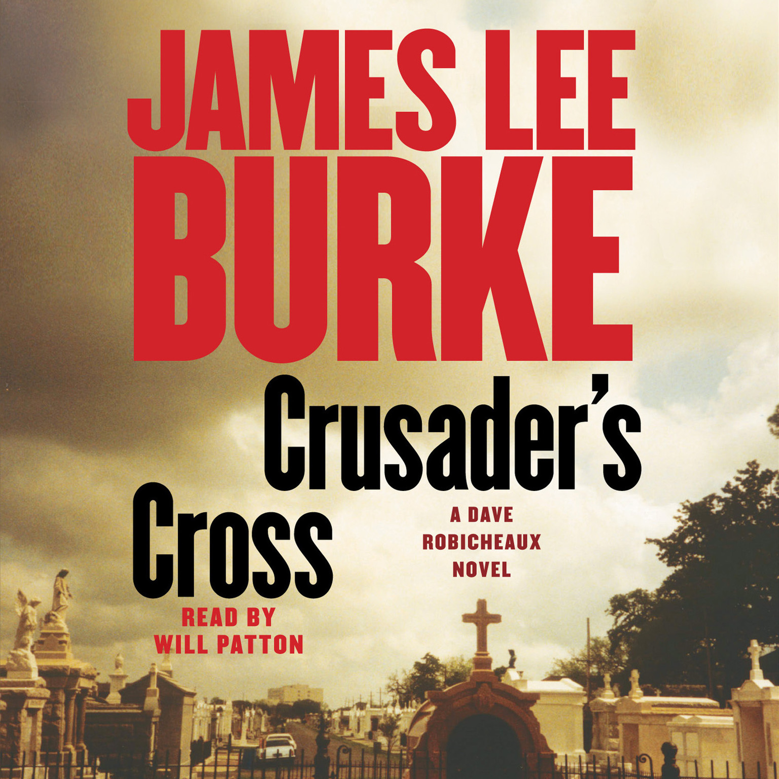 Printable Crusader's Cross: A Dave Robicheaux Novel Audiobook Cover Art