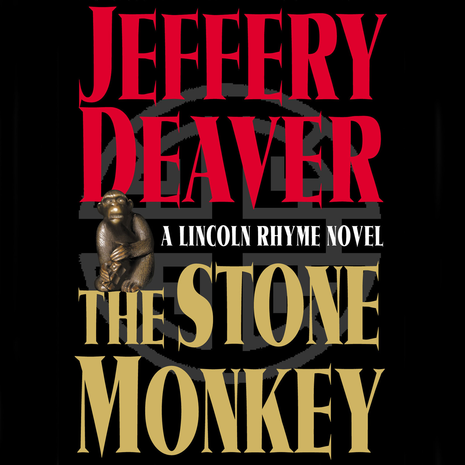 Printable The Stone Monkey: A Lincoln Rhyme Novel Audiobook Cover Art