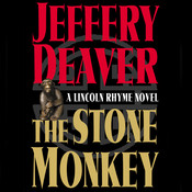 The Stone Monkey: A Lincoln Rhyme Novel, by Jeffery Deaver
