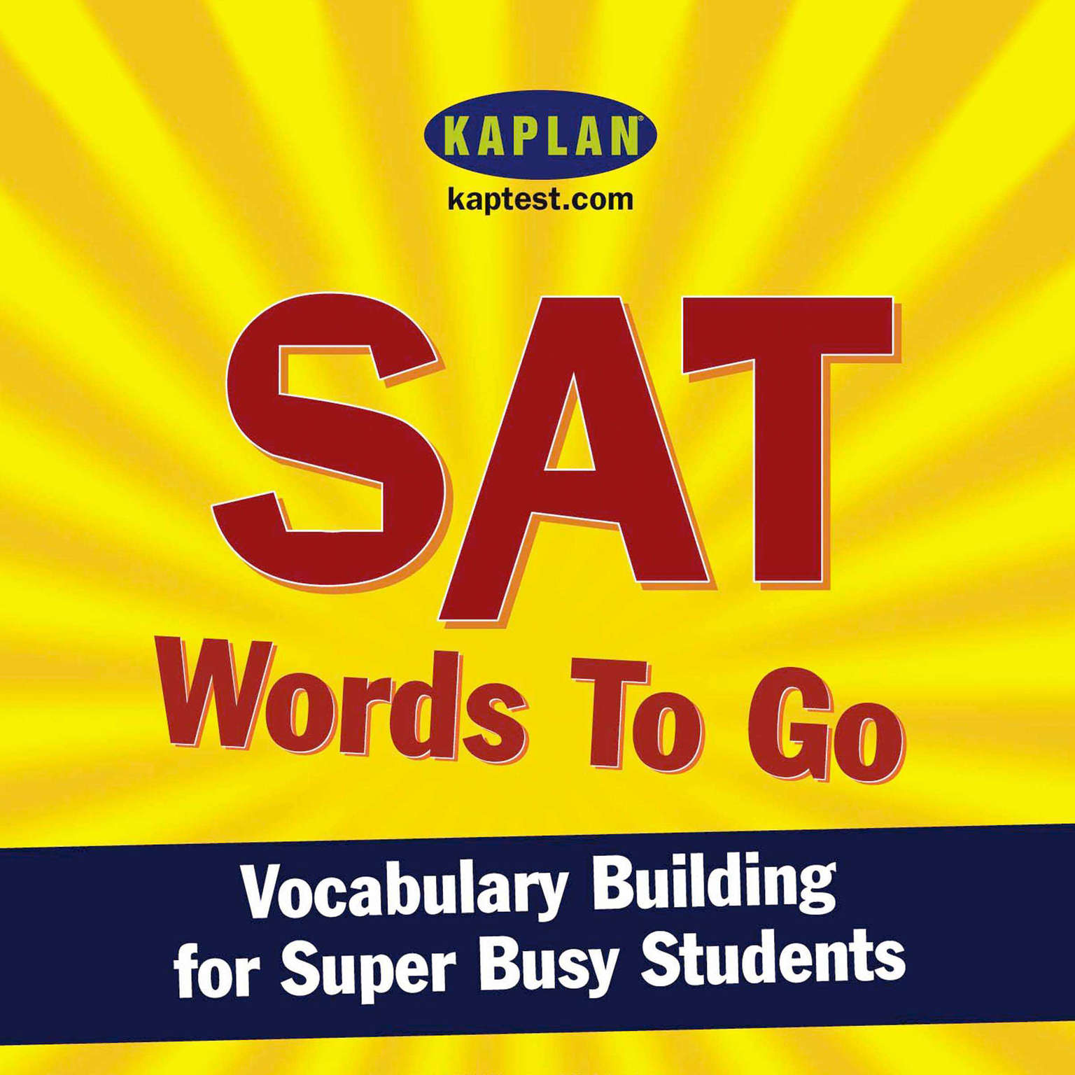 Printable SAT Words to Go: Vocabulary Building for Super Busy Students Audiobook Cover Art