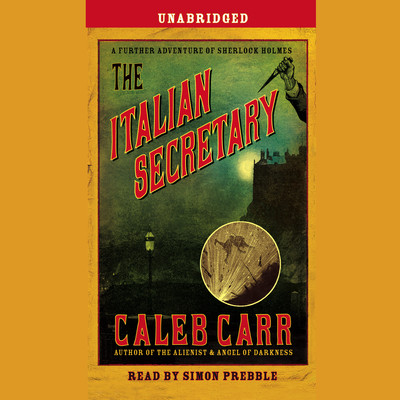 The Italian Secretary Audiobook, by Caleb Carr