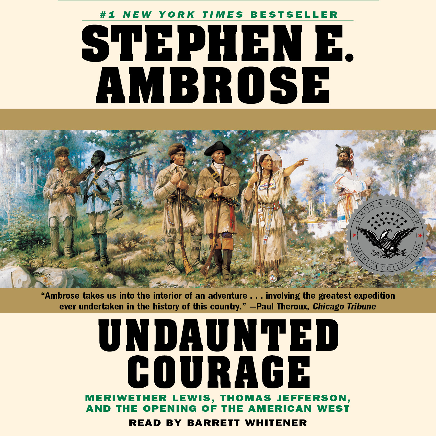 Printable Undaunted Courage: Meriwether Lewis, Thomas Jefferson, and the Opening of the American West Audiobook Cover Art