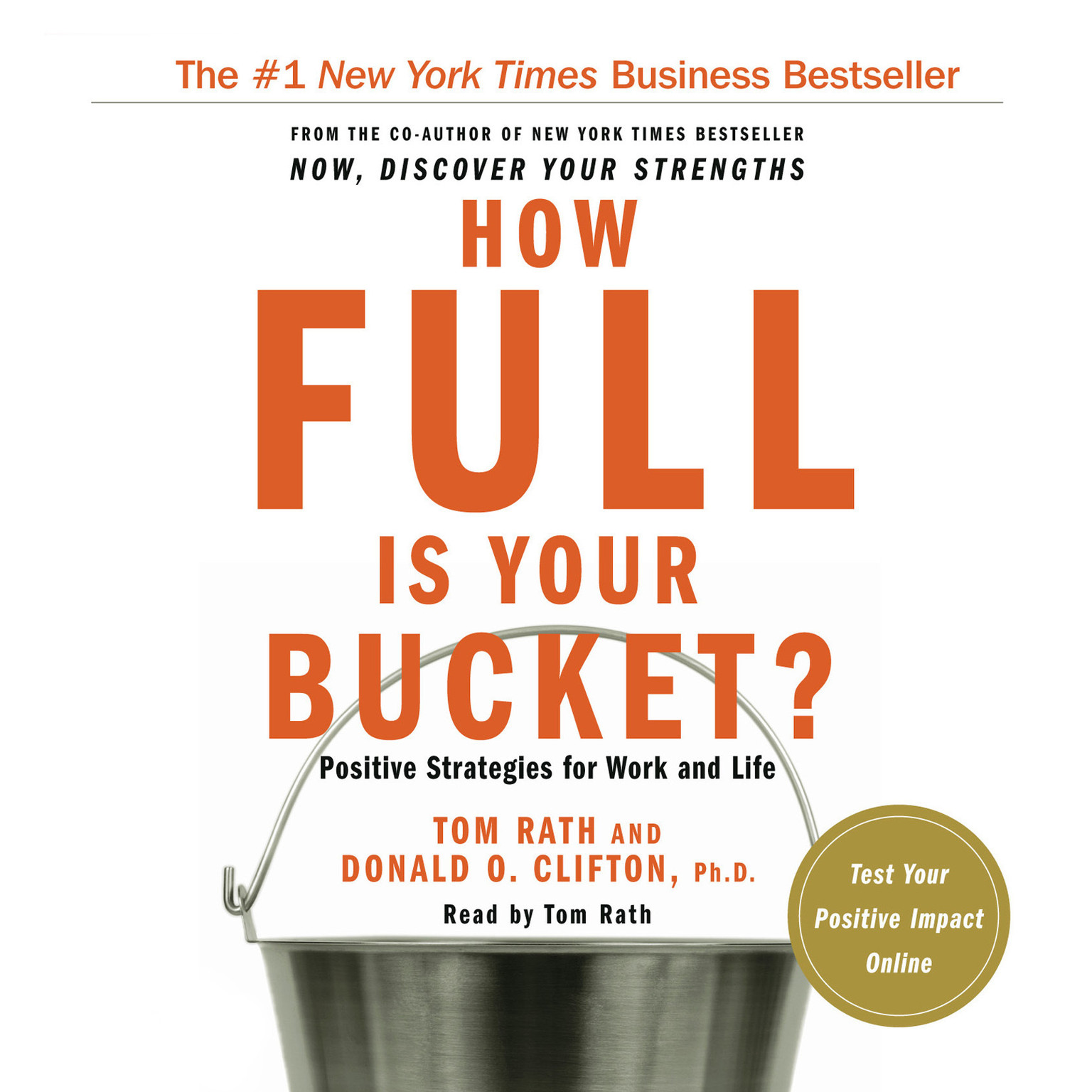 Printable How Full Is Your Bucket?: Positive Strategies for Work and Life Audiobook Cover Art