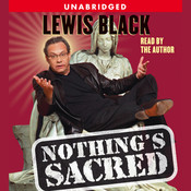Nothings Sacred Audiobook, by Lewis Black