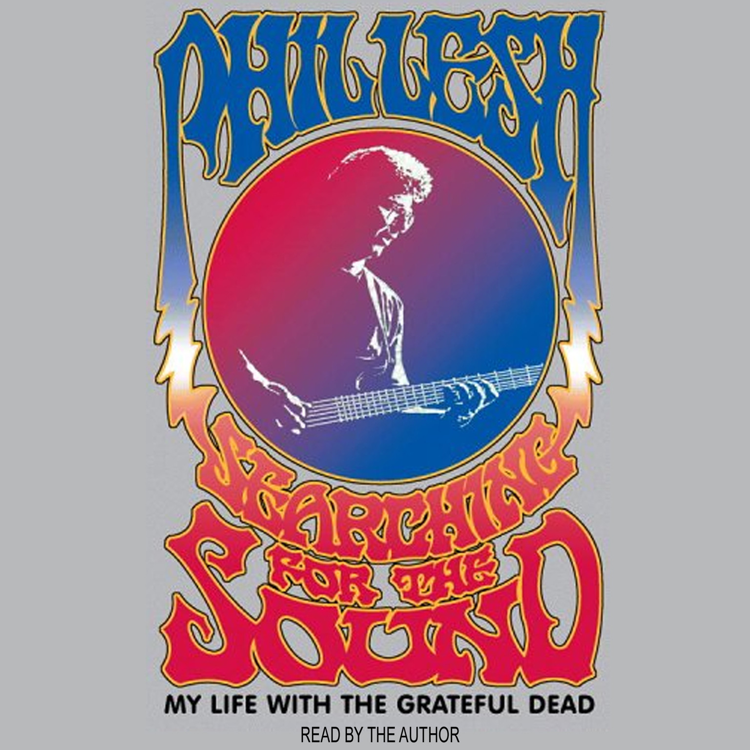 Printable Searching for the Sound: My Life in the Grateful Dead Audiobook Cover Art
