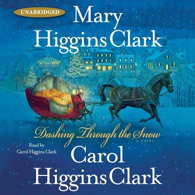 Dashing Through the Snow Audiobook, by Mary Higgins Clark