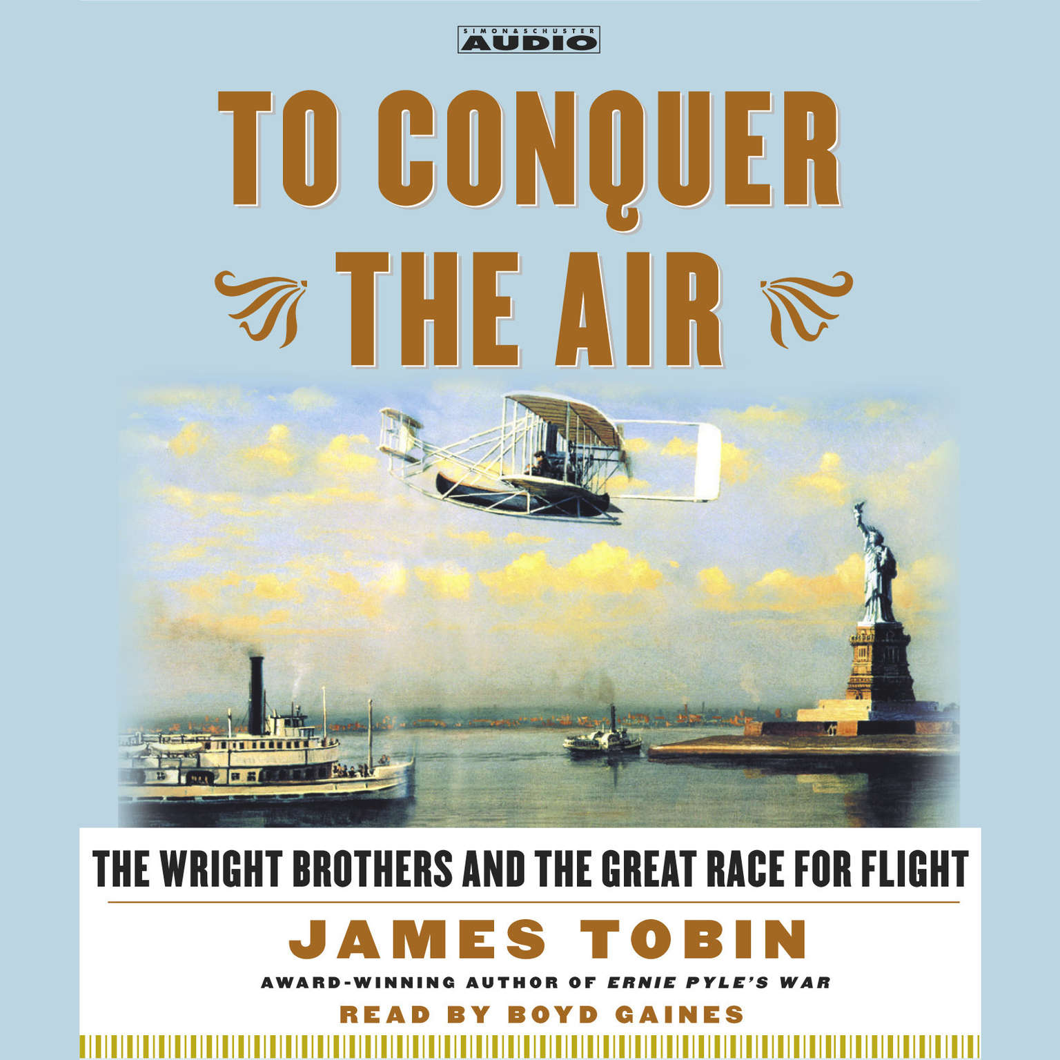 Printable To Conquer the Air: The Wright Brothers and the Great Race for Flight Audiobook Cover Art