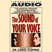 The Sound of Your Voice Audiobook, by Dr. Carol Fleming