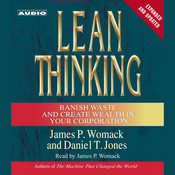 Lean Thinking: Banish Waste and Create Wealth in Your Corporation, 2nd Ed Audiobook, by Daniel T. Jones, James P. Womack