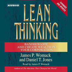 Lean Thinking: Banish Waste and Create Wealth in Your Corporation, 2nd Ed Audiobook, by James P. Womack, Daniel T. Jones
