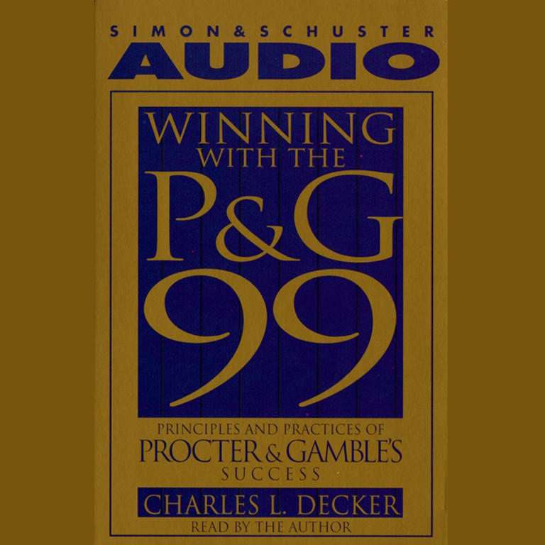 Printable Winning With the P&G 99: Principles and Practices of Procter & Gamble's Success Audiobook Cover Art